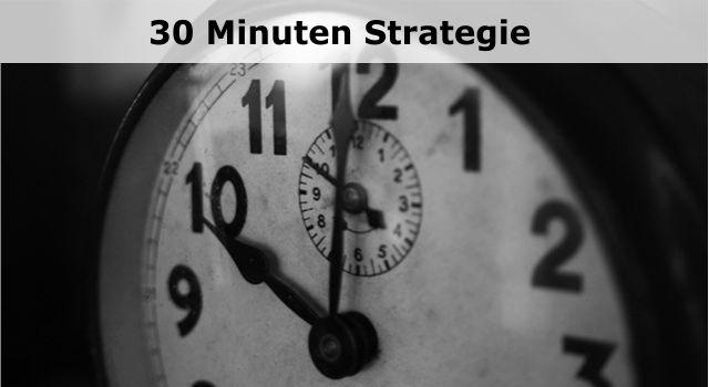 30 Minuten Strategie