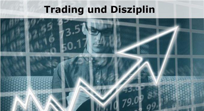Trading und Disziplin_720