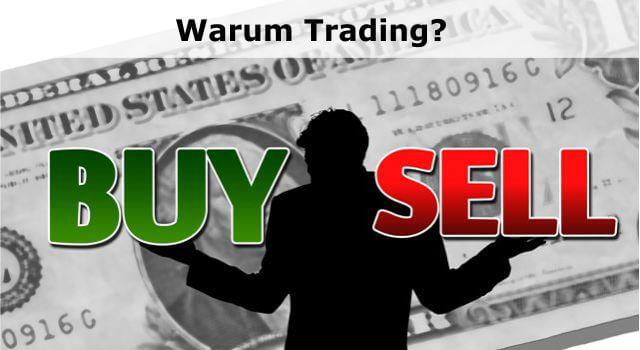 Warum Trading