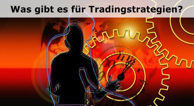 Was gibt es für Tradingstrategien
