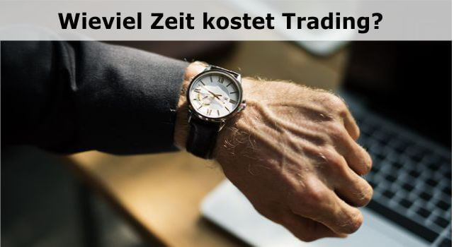 Wieiviel Zeit kostet Trading