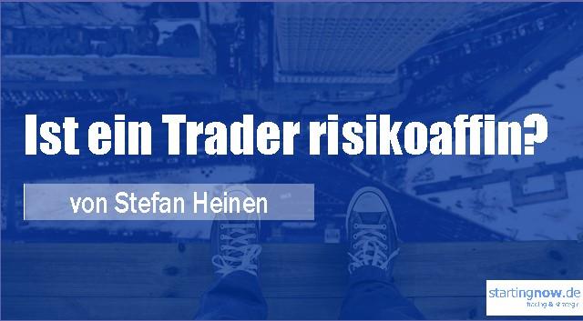 Ist ein Trader risikoaffin