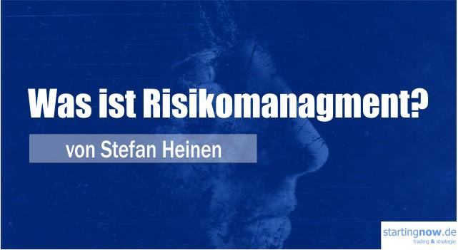 Was ist Risikomanagement