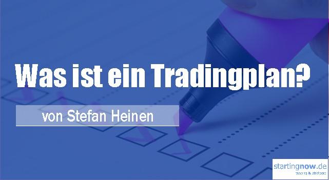 Was ist ein Tradingplan